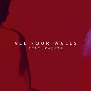 Gorgon-City-All-Four-Walls-Vaults-screen