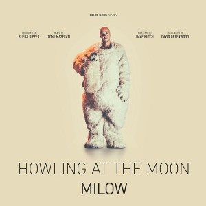 Howling At The Moon milow