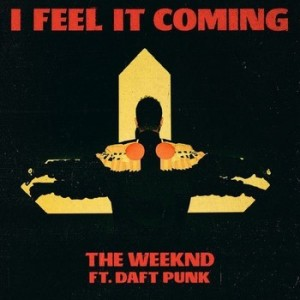 the weeknd I Feel It Coming (feat. Daft Punk)