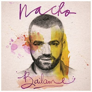 Nacho bailame