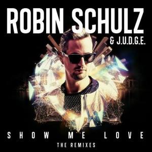 Robin Shulz Show Me Love