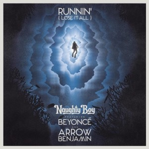 naughty_boy_beyonce_arrow_benjamin_runnin_lose_it_all_the_405_new_music_news