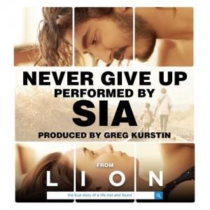 Sia & Greg Kurstin - Never Give Up