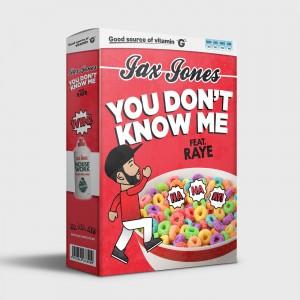 jax jones You Don't Know Me (feat. RAYE) - Single