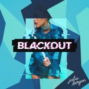 Julie Bergan - Blackout