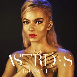 astrid-s-breathe-cover-1489106560-413x413