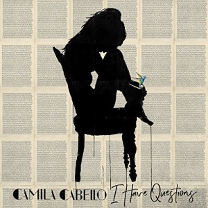 Camila Cabello - I Have Questions