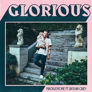 Macklemore feat. Skylar Gray – Glorious