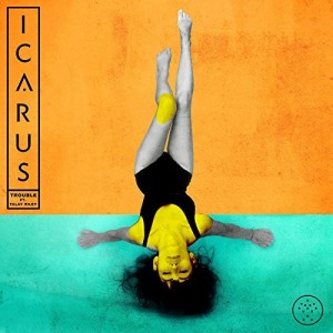 Icarus feat. Talay Riley - Trouble